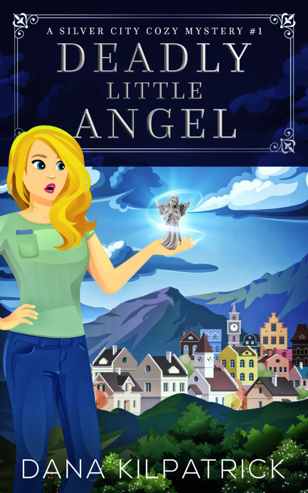 Deadly Little Angel - Silver City cozy mystery #1